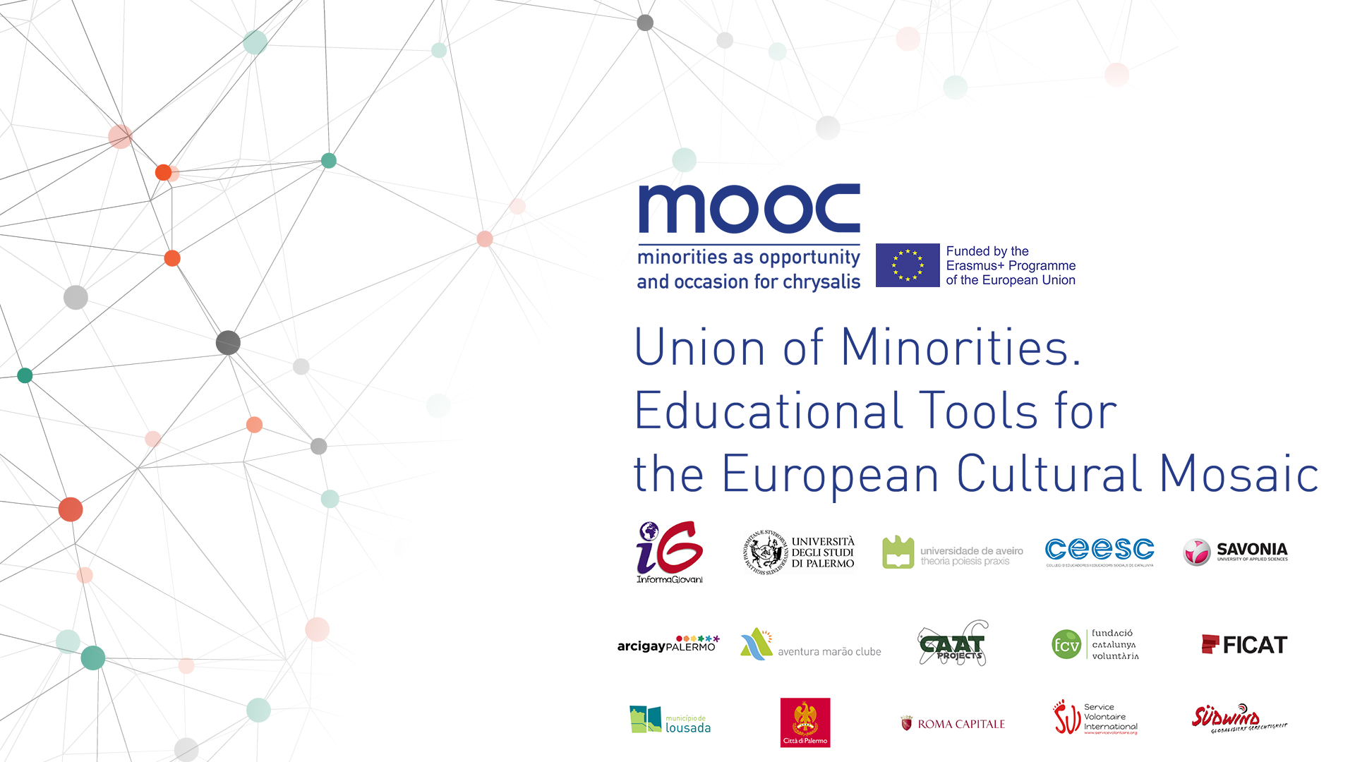 Union of Minorities. Educational Tools for the European cultural mosaic MOOC01